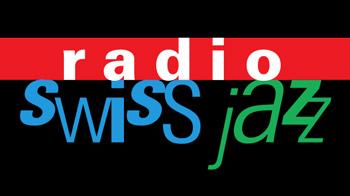 Radio Swiss Jazz radio - Listen online